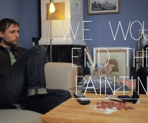 We Would End The Painting
